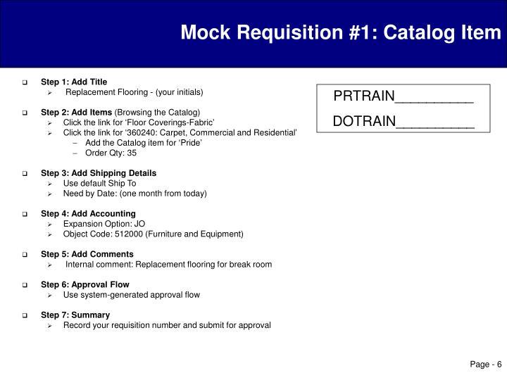Mock Requisition #1: Catalog Item
