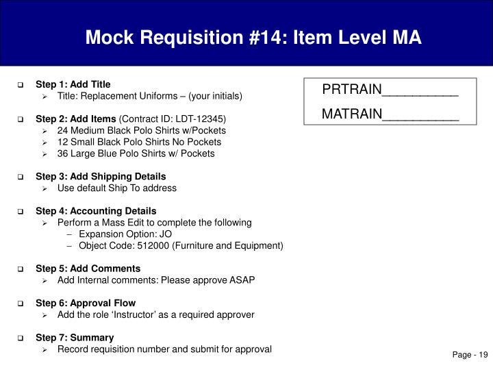Mock Requisition #14: Item Level MA