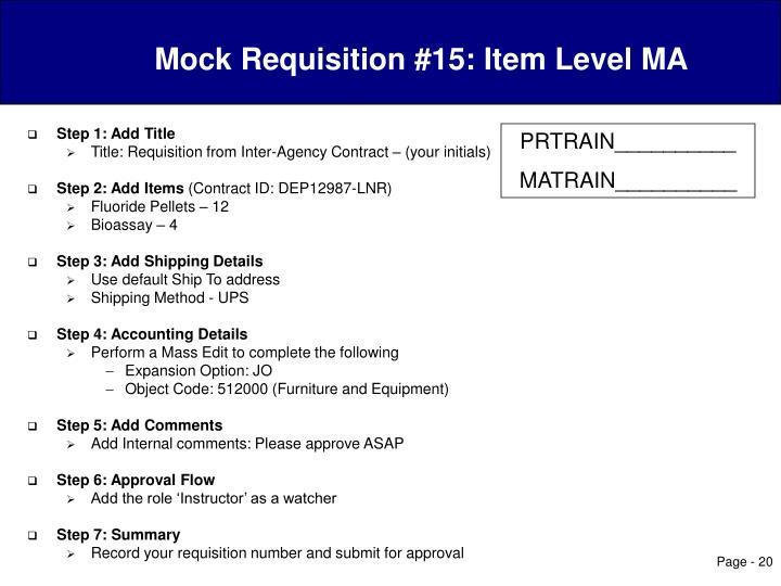 Mock Requisition #15: Item Level MA