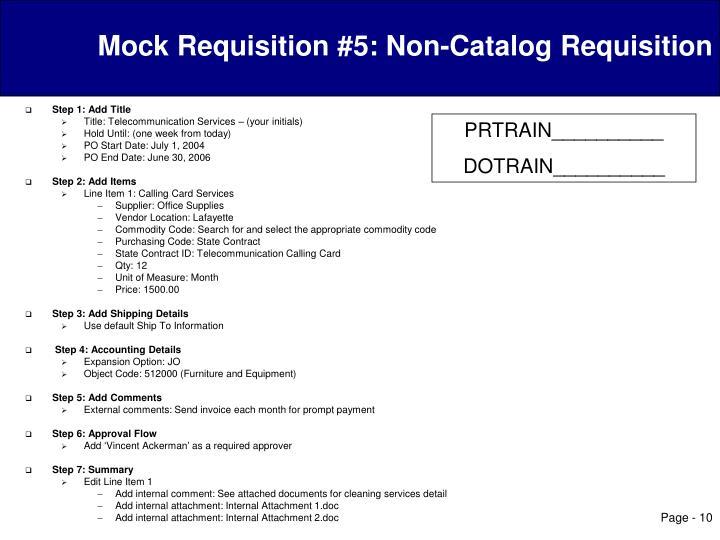 Mock Requisition #5: Non-Catalog Requisition