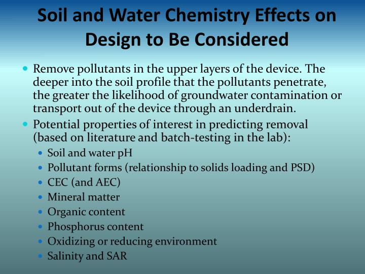 Soil and Water Chemistry Effects on Design to Be Considered