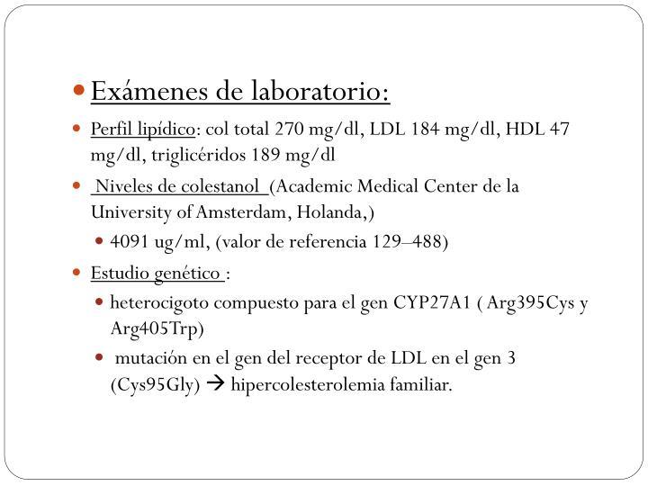 Exámenes de laboratorio: