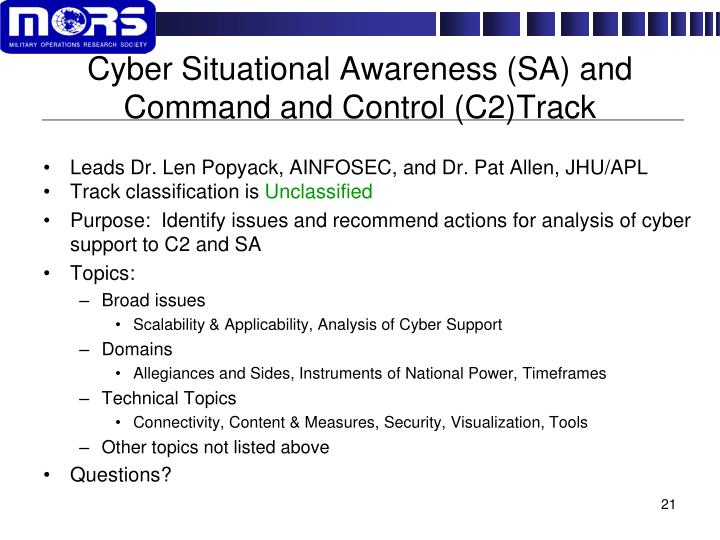 Cyber Situational Awareness (SA) and Command and Control (C2)Track