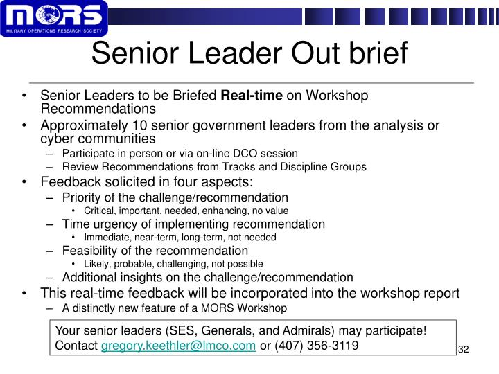 Senior Leader Out brief