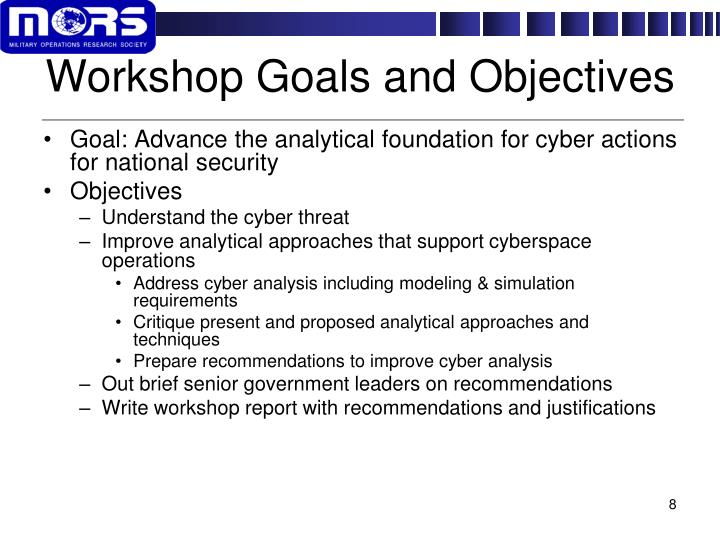 Workshop Goals and Objectives