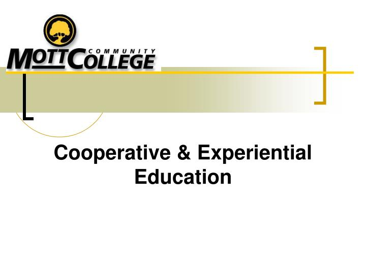 cooperative experiential education n.