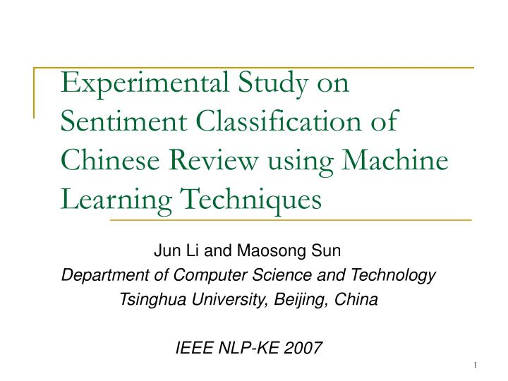 experimental study on sentiment classification of chinese review using machine learning techniques n.