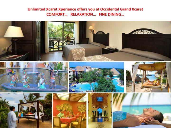 Unlimited Xcaret Xperience offers you at Occidental Grand Xcaret