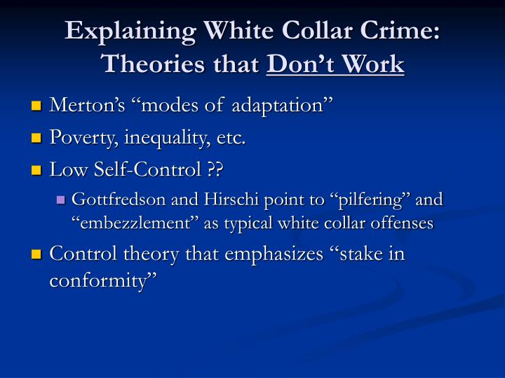 Explaining White Collar Crime: