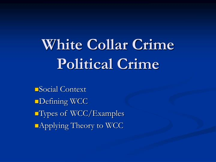 White collar crime political crime