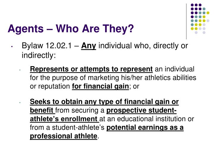 Agents – Who Are They?
