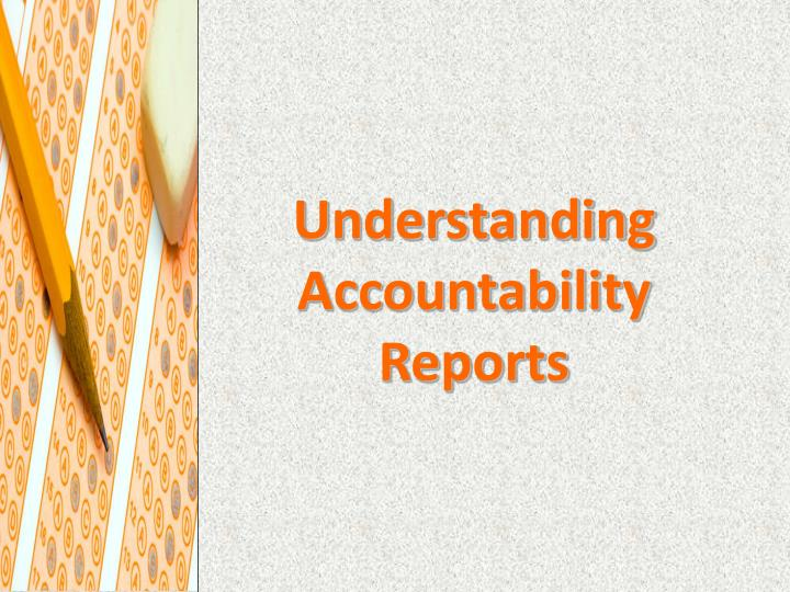 Understanding accountability reports