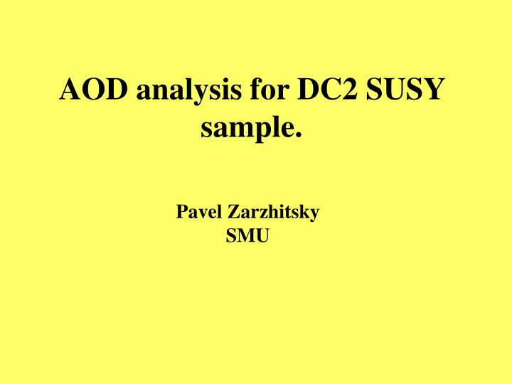 aod analysis for dc2 susy sample n.