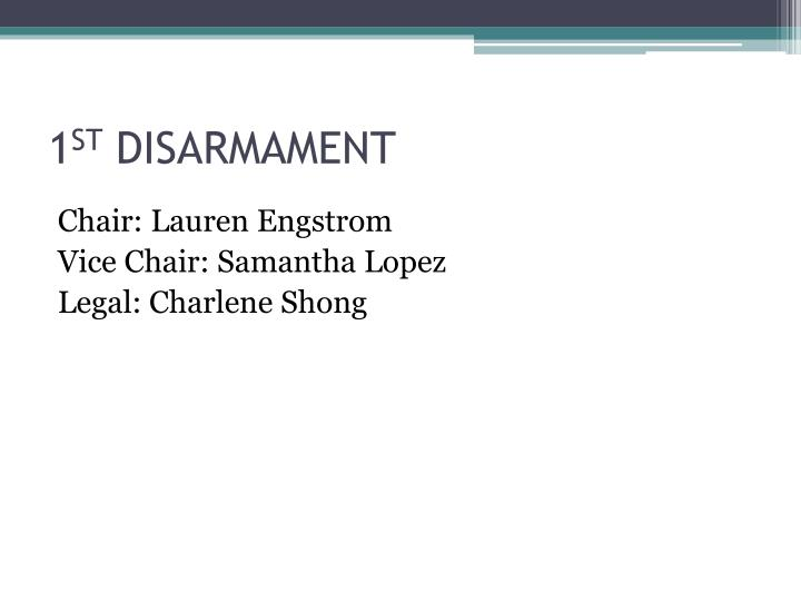 1 st disarmament