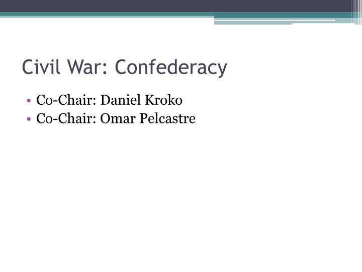 Civil War: Confederacy