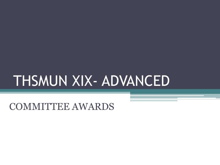 Thsmun xix advanced