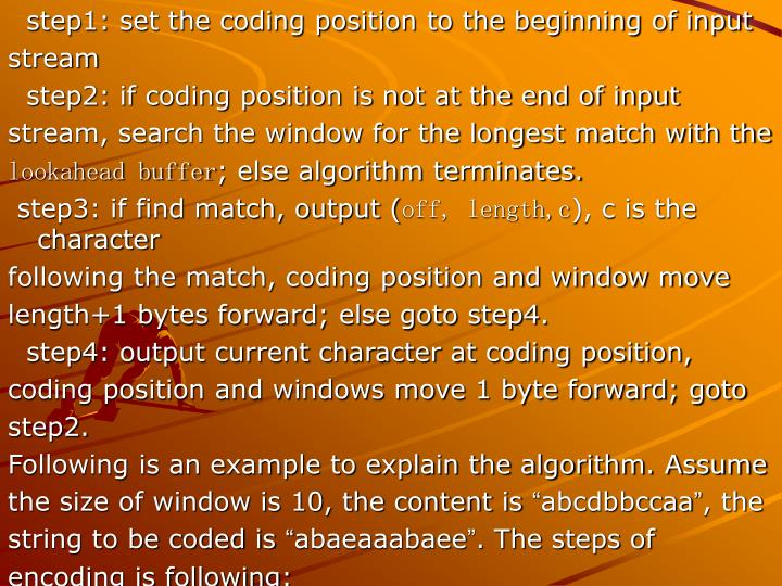 step1: set the coding position to the beginning of input