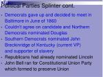 political parties splinter cont