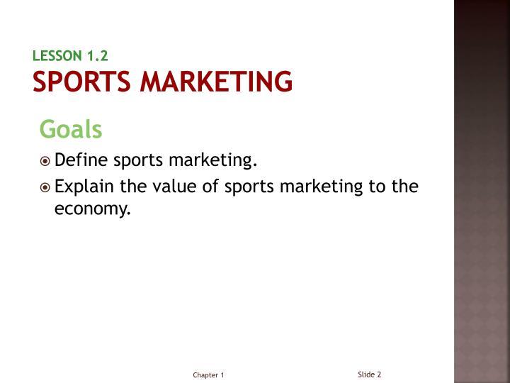 Lesson 1 2 sports marketing