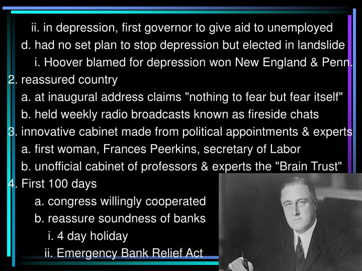 ii. in depression, first governor to give aid to unemployed