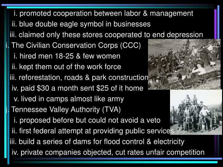 i. promoted cooperation between labor & management