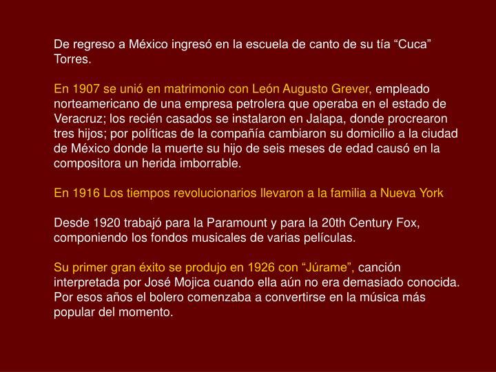 """De regreso a México ingresó en la escuela de canto de su tía """"Cuca"""" Torres."""