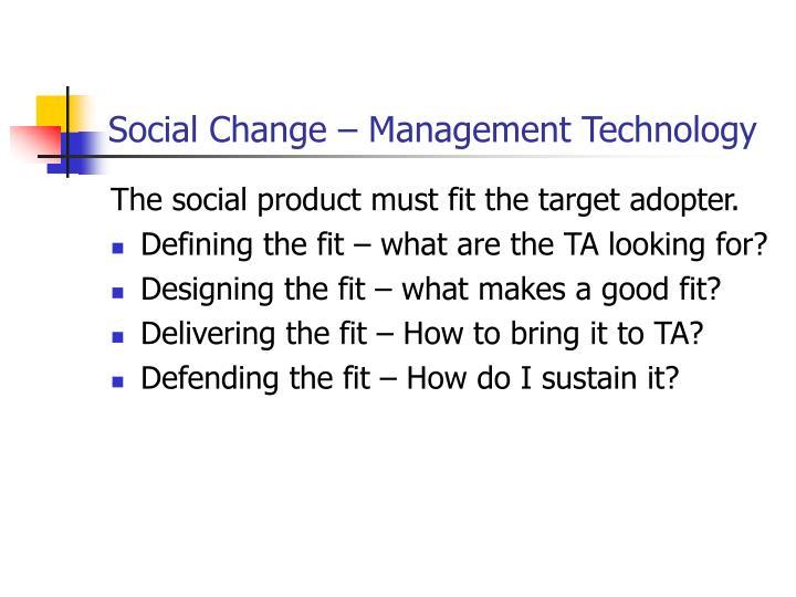 Social Change – Management Technology