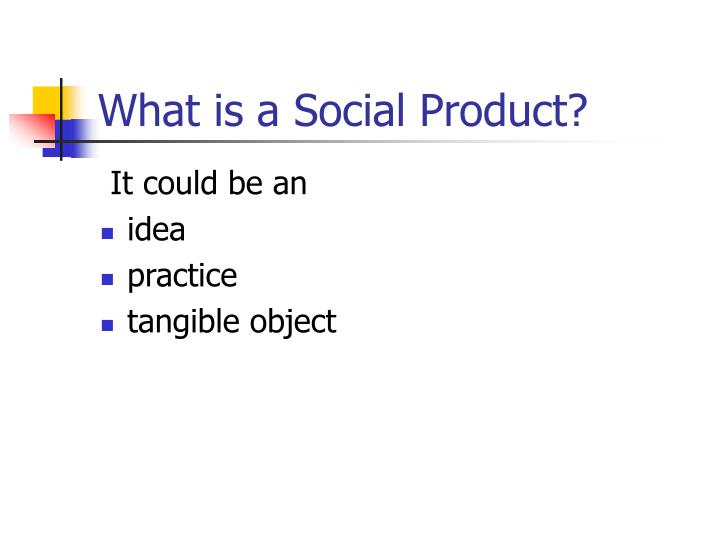 What is a Social Product?