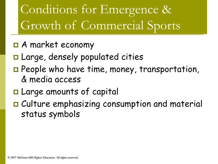 Conditions for emergence growth of commercial sports