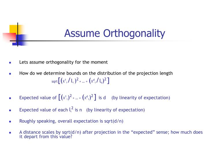 Assume Orthogonality
