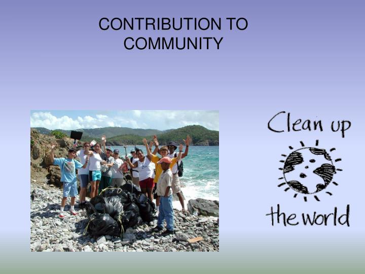 CONTRIBUTION TO COMMUNITY