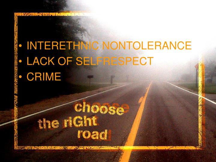 INTERETHNIC NONTOLERANCE