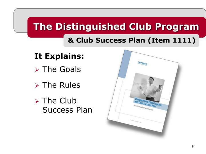The Distinguished Club Program