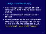 design consideration 2