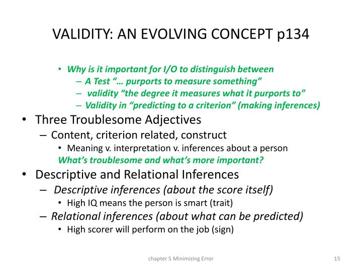 VALIDITY: AN EVOLVING CONCEPT p134