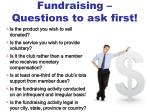 fundraising questions to ask first