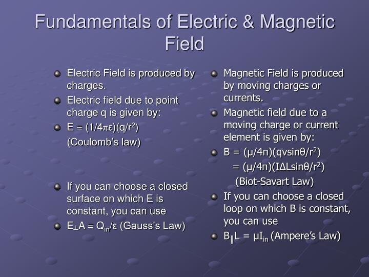 Fundamentals of electric magnetic field