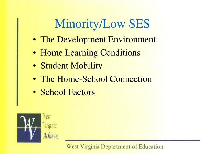 Minority/Low SES