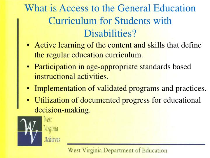 What is Access to the General Education Curriculum for Students with Disabilities?
