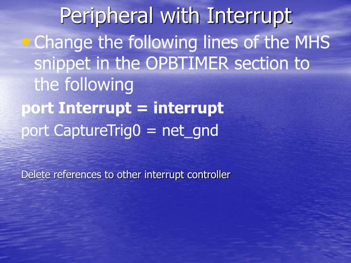 Peripheral with Interrupt