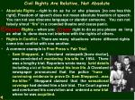 civil rights are relative not absolute