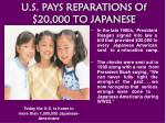 u s pays reparations of 20 000 to japanese