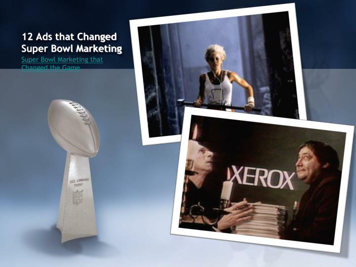 12 Ads that Changed Super Bowl Marketing