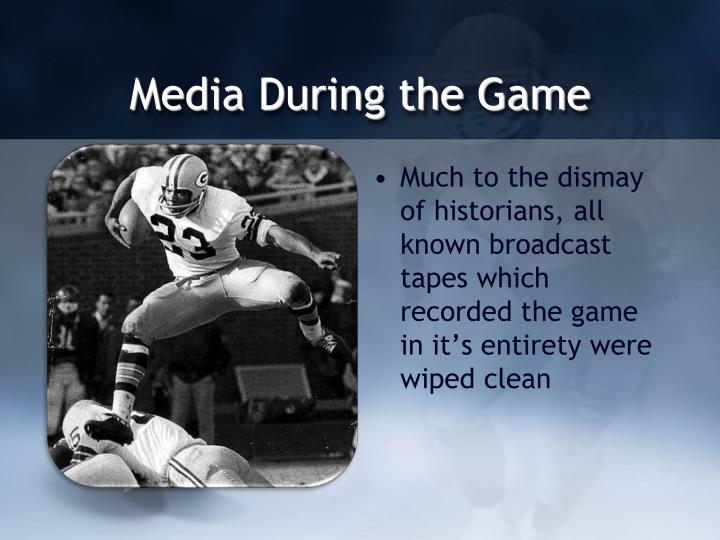 Media During the Game
