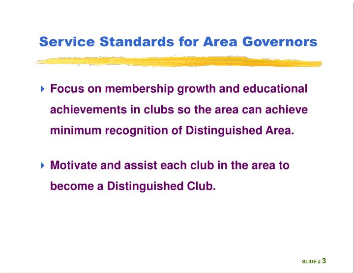 Service standards for area governors