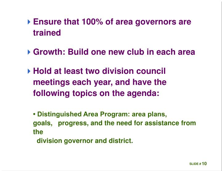 Ensure that 100% of area governors are trained