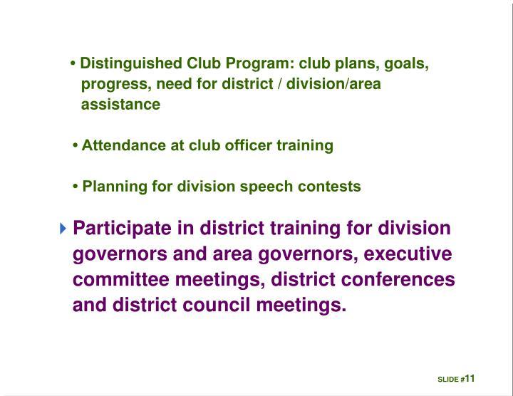 •Distinguished Club Program: club plans, goals,