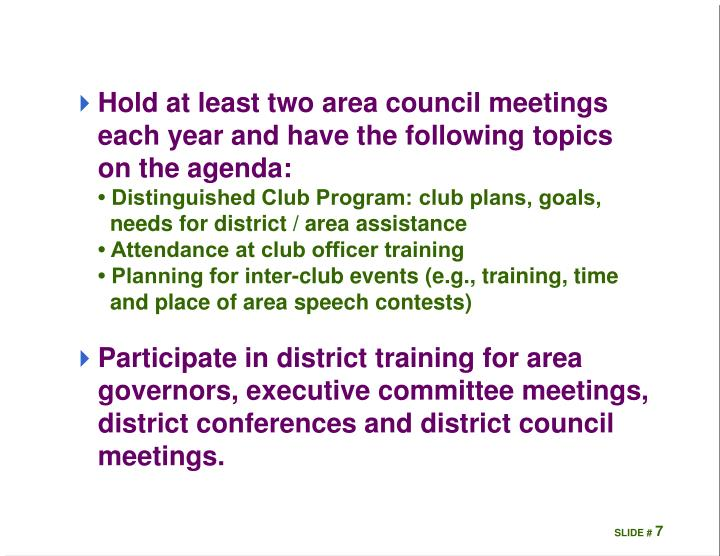 Hold at least two area council meetings each year and have the following topics on the agenda: