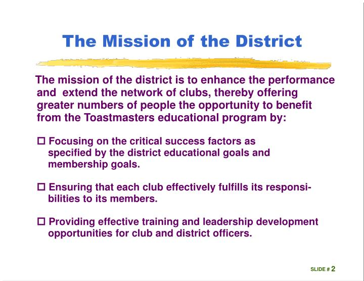 The mission of the district