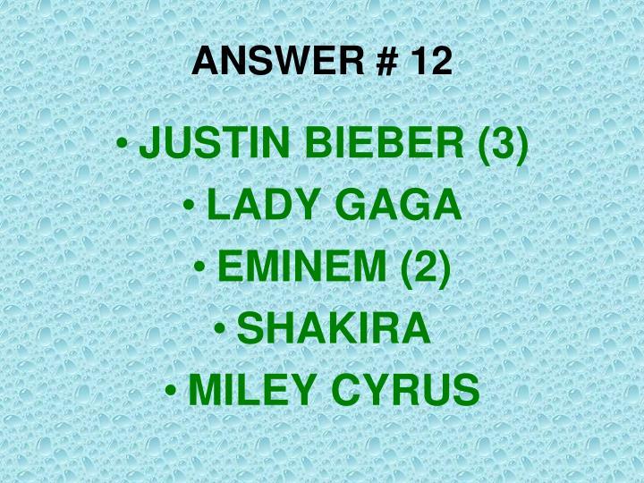 ANSWER # 12